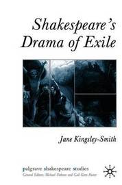 Shakespeare's Drama of Exile by Jane Kingsley-Smith image