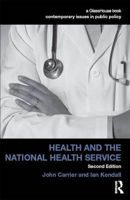 Health and the National Health Service by John Carrier
