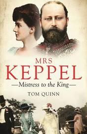 Mrs Keppel by Tom Quinn image