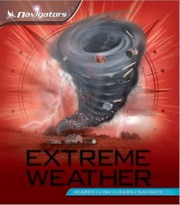 Navigators: Extreme Weather by Margaret Hynes image