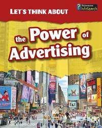 The Power of Advertising by Elizabeth Raum