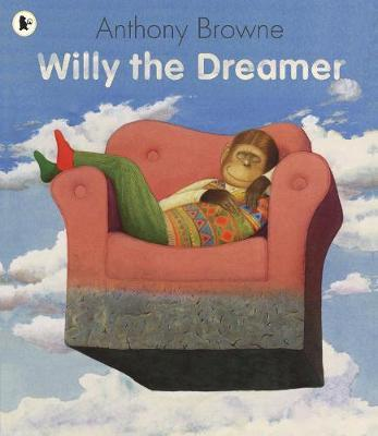 Willy the Dreamer by Anthony Browne image