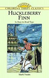 Huckleberry Finn by Mark Twain )