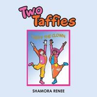 Two Taffies by Shamora Renee