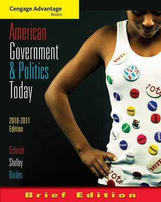 Cengage Advantage Books: American Government and Politics Today: 2010-2011 by Mack C Shelley