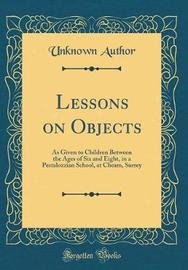 Lessons on Objects by Unknown Author image