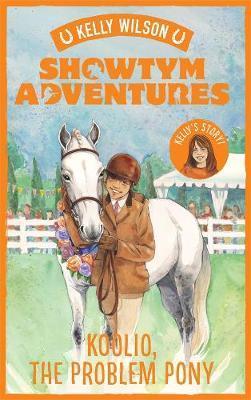 Showtym Adventures 5: Koolio, the Problem Pony by Kelly Wilson image