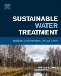 Sustainable Water Treatment by Miklas Scholz