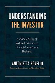 Understanding the Investor by Antonietta Bonello