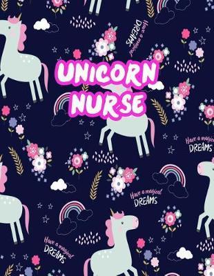 Unicorn Nurse by Rebekah Arroyo