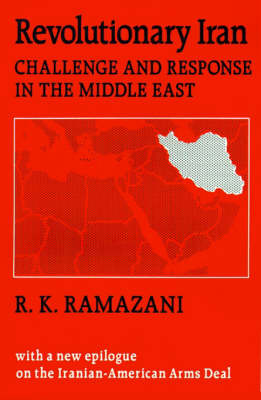 Revolutionary Iran by R.K. Ramazani image