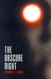 The Obscure Night by Raymond J. Radner image