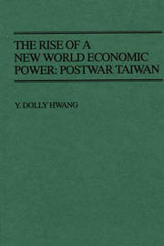 Rise of a New World Economic Power by Y.Dolly Hwang