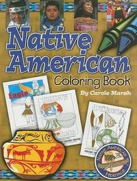 Native American Coloring Book by Carole Marsh