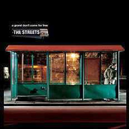 A Grand Don't Come For Free [Explicit Lyrics] by The Streets (UK)