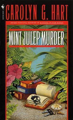 Mint Julep Murder by Carolyn G Hart