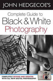 Complete Guide to Black and White Photography by John Hedgecoe image