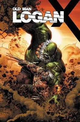 Wolverine: Old Man Logan Vol. 6: Days Of Anger by Ed Brisson