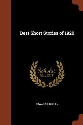 Best Short Stories of 1920 by Edward J. O'Brien image
