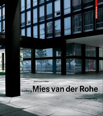 Ludwig Mies van der Rohe by Jean-Louis Cohen