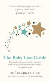 The Baby Loss Guide by Zoe Clark-Coates