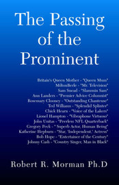 The Passing of the Prominent by Robert Morman, PhD image