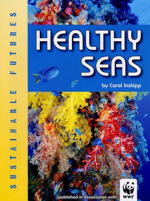 Healthy Seas by Carol Inskipp image