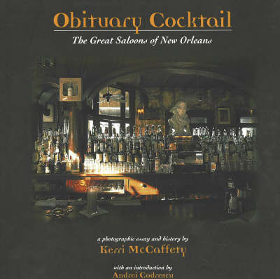 Obituary Cocktail: The Great Saloons of New Orleans by Kerri McCafferty image