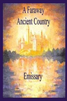 A Faraway Ancient Country by Emissary image