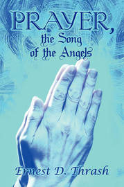 Prayer, the Song of the Angels by Ernest D. Thrash image
