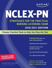 Kaplan NCLEX-PN: Strategies for the Practical Nursing Licensing Exam: 2010-2011 by Barbara J. Irwin, B.S.N., R.N. image