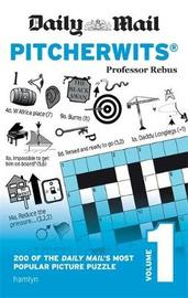 Daily Mail Pitcherwits - Volume 1 by Professor Rebus