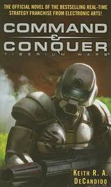 Command & Conquer by Keith R.A. DeCandido
