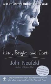 Neufield John : Lisa, Bright and Dark by John Neufeld