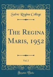 The Regina Maris, 1952, Vol. 2 (Classic Reprint) by Salve Regina College image