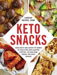 Keto Snacks by Lindsay Boyers