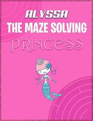 Alyssa the Maze Solving Princess by Doctor Puzzles image