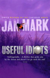 Useful Idiots by Jan Mark image
