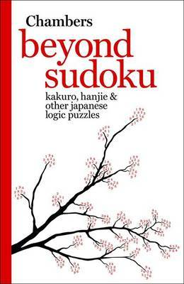 Beyond Sudoku: Kakuro, Hanjie and Other Japanese Logic Puzzles image