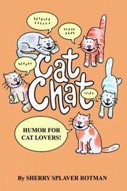 Cat Chat: Humor for Cat Lovers by Sherry Splaver Rotman image