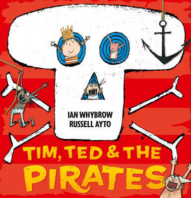 Tim, Ted and the Pirates by Ian Whybrow image