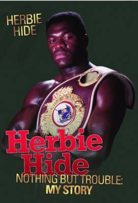 Herbie Hide - Nothing But Trouble by Herbie Hide