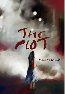 The Plot by Howard A Losness