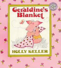 Geraldine's Blanket by Holly Keller
