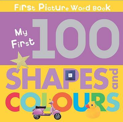 Chunky Board Book: 100 Shapes and Colours