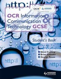 OCR Information and Communication Technology GCSE Student Book by Brian Gillinder image