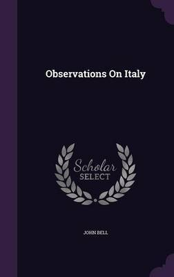 Observations on Italy by John Bell image
