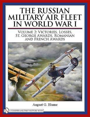 The Russian Military Air Fleet in World War I by August G. Blume image
