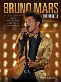 Bruno Mars For Ukulele by Bruno Mars