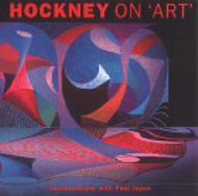 Hockney On Art by David Hockney